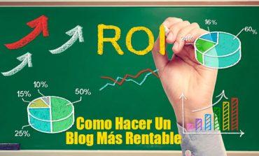 Haz Más Rentable tu blog En 10 Pasos