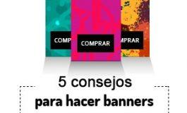 Cómo hacer banners. 5 buenas prácticas