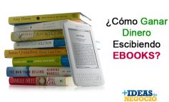 Como ganar dinero escribiendo ebooks